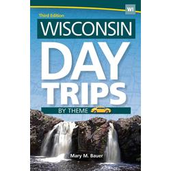 Wisconsin Day Trips by Theme: eBook von Mary M. Bauer