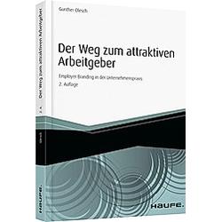 Der Weg zum attraktiven Arbeitgeber. Gunther Olesch  - Buch