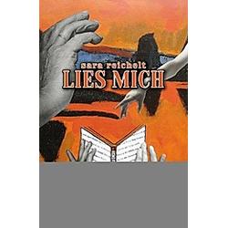 Lies mich. Sara Reichelt  - Buch