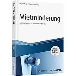 Mietminderung - inkl. Arbeitshilfen online. Martina Westner  Birgit Noack  - Buch