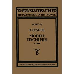 Modelltischlerei als Buch von Richard Löwer