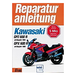 Kawasaki GPZ 600 R ab Baujahr 1984  GPX 600 R ab Baujahr 1988 - Buch