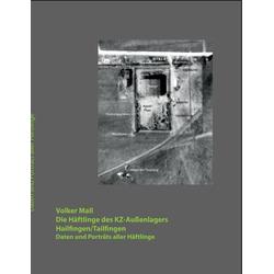 Die Häftlinge des KZ-Außenlagers Hailfingen/Tailfingen als Buch von Volker Mall