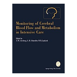 Monitoring of Cerebral Blood Flow and Metabolism in Intensive Care - Buch