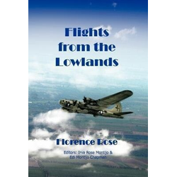 Flights from the Lowlands als Buch von Florence Morris Rose