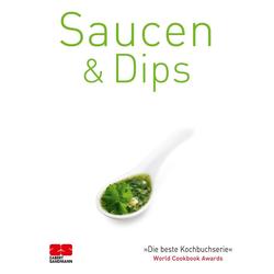 Saucen & Dips: eBook von ZS-Team