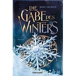 Die Gabe des Winters. Mara Erlbach  - Buch