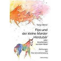 Fips und der kleine Marder Herdubär. Tanja Wenz  - Buch