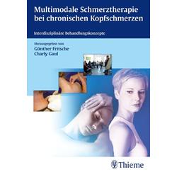 Multimodale Schmerztherapie bei chronischen Kopfschmerzen: Buch von