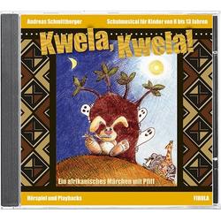 Kwela! Kwela! (CD) als Hörbuch CD von Andreas Schmittberger