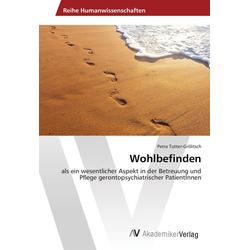 Wohlbefinden als Buch von Petra Totter-Grillitsch