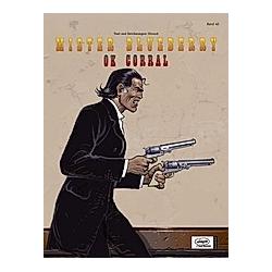 Leutnant Blueberry: Bd.40 Mister Blueberry  O.K. Corral. Jean Giraud  - Buch