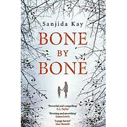 Bone by Bone. Sanjida Kay  - Buch