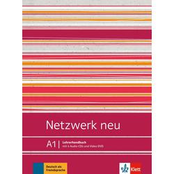 Netzwerk neu A1. Lehrerhandbuch als Buch von Anna Pilaski/ Katja Wirth