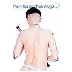 Mein lesbisches Auge: Bd.17 Mein lesbisches Auge 17 - Buch