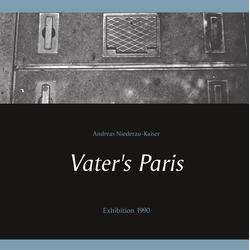 Vater's Paris als Buch von Andreas Niederau-Kaiser