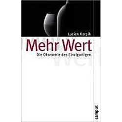 Mehr Wert. Lucien Karpik  - Buch