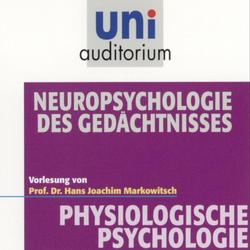 Physiologische Psychologie: Neuropsychologie des Gedächtnisses