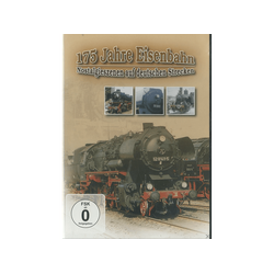 175 Jahre Eisenbahn - Nostalgieszenen auf deutschen Strecken DVD