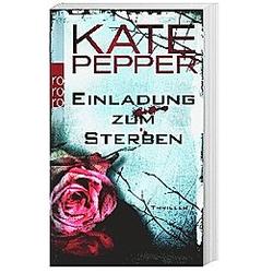 Einladung zum Sterben. Kate Pepper  - Buch