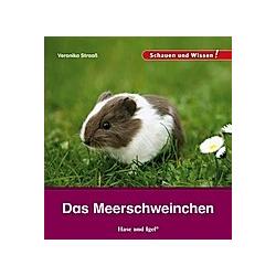 Das Meerschweinchen. Veronika Straaß  - Buch
