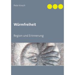 Würmfreiheit: eBook von Peter Knoch