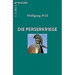 Die Perserkriege. Wolfgang Will  - Buch