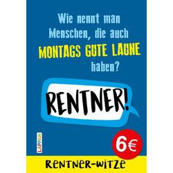Rentner-Witze: Witze für den Ruhestand als Buch von Mannfredt Muster
