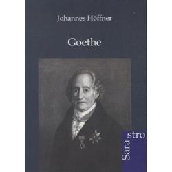 Goethe als Buch von Johannes Höffner