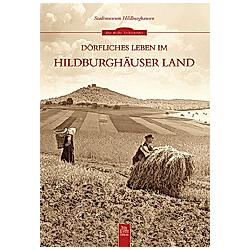 Dörfliches Leben im Hildburghäuser Land - Buch