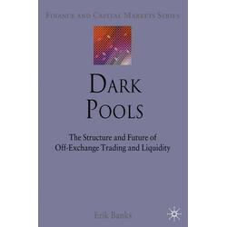 Dark Pools als Buch von E. Banks