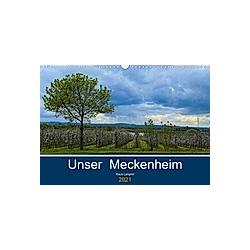 Unser Meckenheim (Wandkalender 2021 DIN A3 quer)