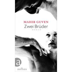 Zwei Brüder: eBook von Mahir Guven