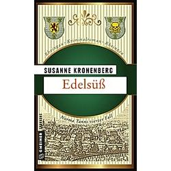 Edelsüß. Susanne Kronenberg  - Buch