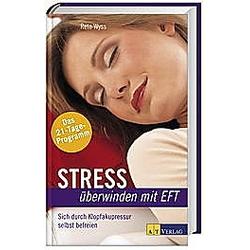Stress überwinden mit EFT
