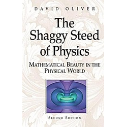 The Shaggy Steed of Physics. David Oliver  - Buch
