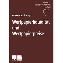 Wertpapierliquidität und Wertpapierpreise als Buch von Alexander Kempf