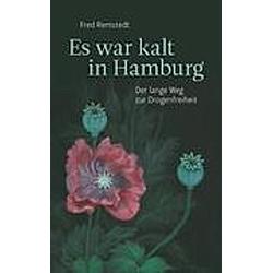 Es war kalt in Hamburg. Fred Remstedt  - Buch