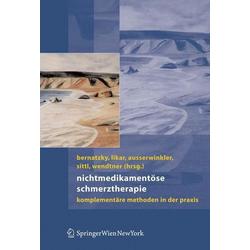 Nichtmedikamentöse Schmerztherapie