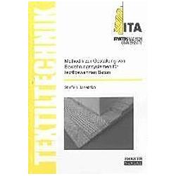 Methodik zur Gestaltung von Bewehrungssystemen für textilbewehrten Beton. Steffen Janetzko  - Buch