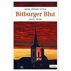 Bitburger Blut. Hans J. Sittig  - Buch