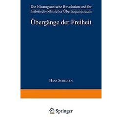 Übergänge der Freiheit. Hans Scheulen  - Buch