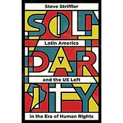 Solidarity. Steve Striffler  - Buch