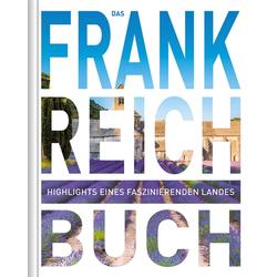 Das Frankreich Buch: Buch von