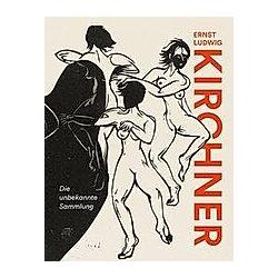 Ernst Ludwig Kirchner. Sandra-Kristin Diefenthaler  Corinna Höper  Nathalie Frensch  - Buch