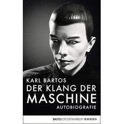 Der Klang der Maschine: eBook von Karl Bartos