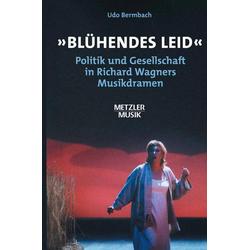 Blühendes Leid als Buch von Udo Bermbach