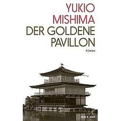 Der Goldene Pavillon. Yukio Mishima  - Buch