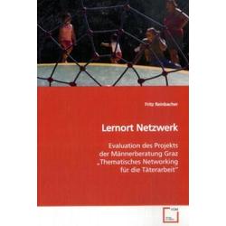 Lernort Netzwerk als Buch von Fritz Reinbacher