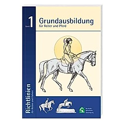 Richtlinien für Reiten und Fahren: Bd.1 Richtlinien für Reiten und Fahren - Buch
